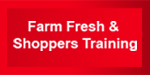 Farm Fresh Training